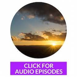 CLICK FOR AUDIO EPISODES