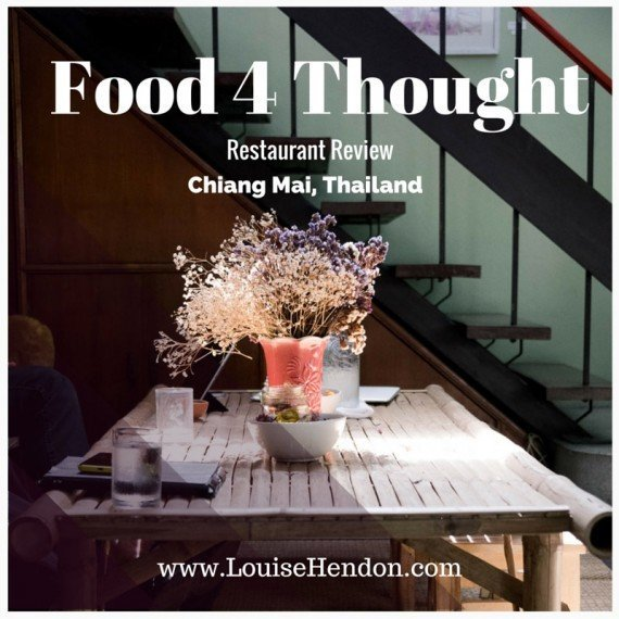 Food 4 Thought - Chiang Mai Restaurant Review