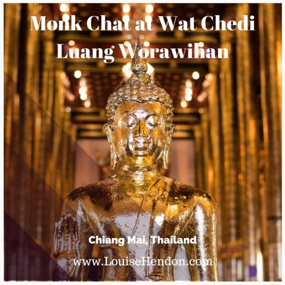 Monk Chat at Wat Chedi Luang Worawihan in Chiang Mai, Thailand