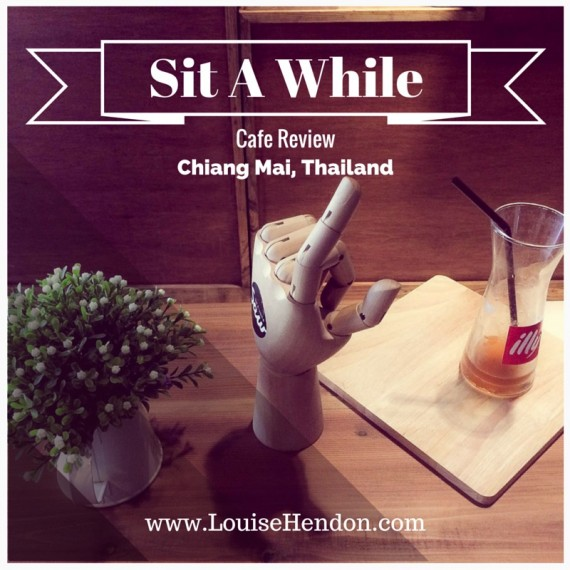 Sit A While Cafe Review - Chiang Mai, Thailand