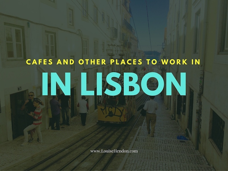 Cafes in Lisbon with Internet